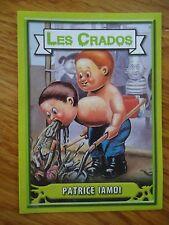 Image * Les CRADOS 3 N°124 * 2004 album card Sticker FRANCE Garbage Pail Kid