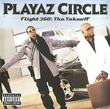 Flight 360: The Takeoff [PA] by Playaz Circle (CD, Sep-2009, DTP Records)