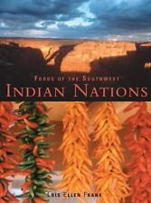 Foods of the Southwest Indian Nations, Lois Ellen Frank, Very Good Book