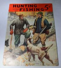 HUNTING and FISHING Magazine w Marble Arms & Mfg. Co. Ad - December 1938