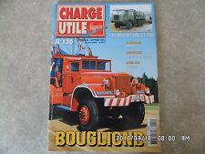 CHARGE UTILE N°130 10/2003 CIRQUE BOUGLIONE BERLIET GBU TBU AUTOCAR HEULIEZ  K42