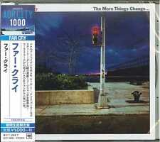 FAR CRY-THE MORE THINGS CHANGE -JAPAN CD B63