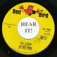 Jelly Beans GIRL GROUP 45 (Red Bird 10-003) So Long /I Wanna Love Him So Bad VG+