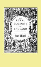 The Rural Economy Of England: By Joan Thirsk