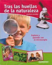 tras las huellas de la naturaleza (Spanish Edition)