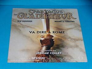 CD  SINGLE - SPARTACUS LE GLADIATEUR - VA DIRE A ROME - JEROMME COLLET - 2004