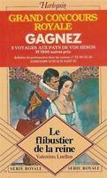 Le Flibustier De La Reine : Collection : Harlequin Série Royale N 33,Valentina L