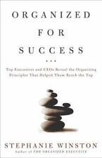 Organized for Success : Top Executives and CEOs Reveal... by Stephanie Winston