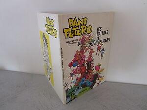 DANI FUTURO (MORA & GIMENEZ) LES MAÎTRES DE PSYCHEDELIA LOMBARD 1981
