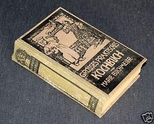 Marie Buchmeier, Großes Praktisches Kochbuch für die bürgerliche und feine Küche