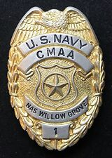 VINTAGE OBSOLETE U.S. NAVY C M A A NAS WILLIW GPOVE 1 Collector's Police Badge