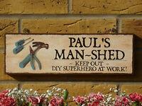 PERSONALISED GARDEN SHED SIGN MAN SHED SIGN KEEP OUT SIGN NO ENTRY SIGN WORKSHOP