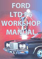 FORD LTD P6 WORKSHOP MANUAL: 1976-1979