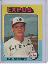 1975 TOPPS #341 HAL BREEDEN, MONTREAL EXPOS... SET BREAK