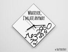 Whatever I'm Late Anyway / Diamond White - Wall Clock