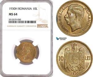 AG011, Romania, Carol II, 10 Lei 1930-H, Heaton, NGC MS64