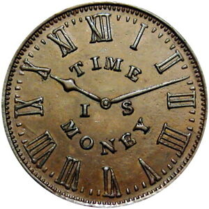 1837 New York City Hard Times Token Smith's Clocks Time Is Money HT-313 Low 134