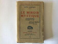 LE MIROIR MYSTIQUE 1924 LABEQUE MIROIR DES MONDES DE L'AME DE DIEU EO