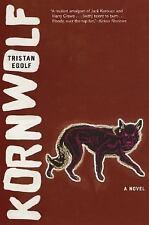 Kornwolf by Tristan Egolf SC new