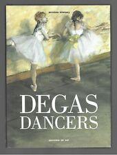 EDGAR DEGAS DANCERS Richard Kendall HBDJ Ballet FRENCH IMPRESSIONISM 19th c. ART
