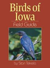Birds of Iowa Field Guide (Bird Identification Guides), Tekiela, Stan
