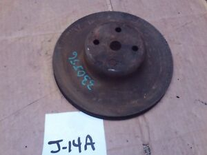 WATER PUMP PULLY PULLEY CHEVELLE SS NOVA CAMARO 327 350 283 307 400 383 330556