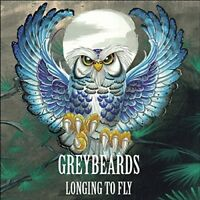 GREYBEARDS - LONGING TO FLY  CD NEW!