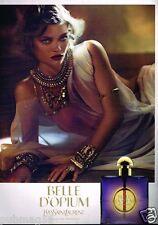 Publicité advertising 2010 Parfum Belle d'Opium par Yves Saint Laurent