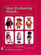 More Enchanting Friends: Storybook Characters, Toys, and Keepsakes by Dee...
