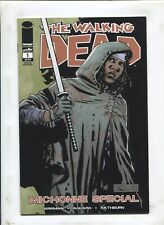 THE WALKING DEAD: MICHONNE SPECIAL #1 (9.2) SECOND PRINTING!