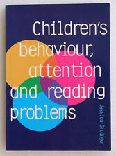 Childrens Behaviour Attention and Reading Problems ADD ADHD ODD Jessica Grainger