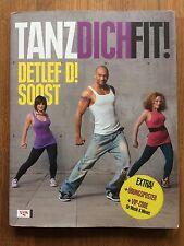 Tanz dich fit von Detlef D. Soost (2010, Taschenbuch)