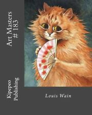 Art Masters # 183: Louis Wain by Publishing, Kipepeo 1530206103 The Fast Free