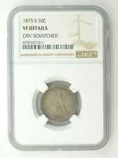 1875 S Seated Liberty 20c Coin NGC Graded VF Details Obv. Scratched (210)