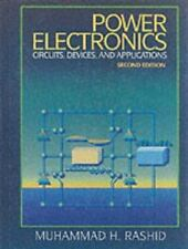 Power Electronics Circuits, Devices and Applications - Second Edition by Rashid