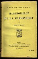 █ MADEMOISELLE DE LA MAISONFORT par Edmond Pilon 1941 Librairie Plon █