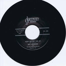BILL JOHNSON - YOU BETTER DIG IT - KILLER WILD BLACK SCREAMIN' STROLLER - REPRO