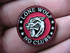 Lone WOLF Moto Biker Pin Badge no club Moto Hells Angel FUORILEGGE