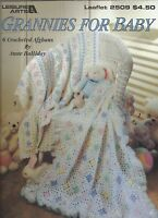 GRANNIES FOR BABY ~ 6 Crocheted Afghans Leisure Arts #2509 Anne Halliday