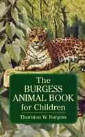 The Burgess Animal Book for Children (Paperback or Softback)