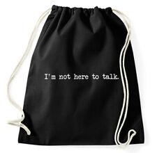 I'm Not Here To Talk Turnbeutel Gym Funny Sportbeutel Rucksack Training Squat