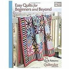 Easy Quilts for Beginners and Beyond: 14 Quilt Patterns from Quiltmaker