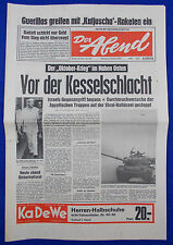 DER ABEND 8.10.1973: Vor der Kesselschlacht [Jom-Kippur-Krieg]