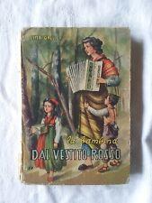 La bambina dal vestito rosso - Lina Galli - Ed. Paoline - 1950