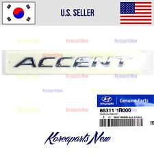 🚩 *Accent* Tailgate Emblem Badge Nameplate 863111R000 HYUNDAI ACCENT 2012-2017