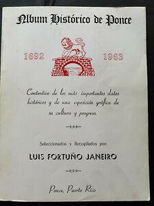 Puerto Rico 1963, ALBUM HISTORICO DE PONCE 1692-1963, Luis F. Janeiro, 496pgs