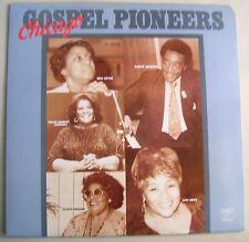 Chicago Gospel Pioneers LP~Irma Gweyn~Robert Anderson~Gladys Gregory~NM
