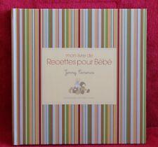 Mon livre de recettes pour bébé - Jenny Carenco