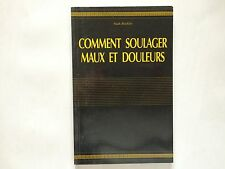 COMMENT SOULAGER MAUX ET DOULEURS MARK BRICKLIN ILLUSTRE