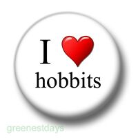 I Love Hobbits 1 Inch / 25mm Pin Button Badge Elves Lord of the Rings Tolkien